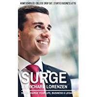Surge: Supercharge Your Life, Business & Legacy