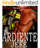 Mi ardiente jefe: (erotica gay en español) (Spanish Edition)