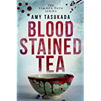 The Yakuza Path: Blood Stained Tea (English Edition)
