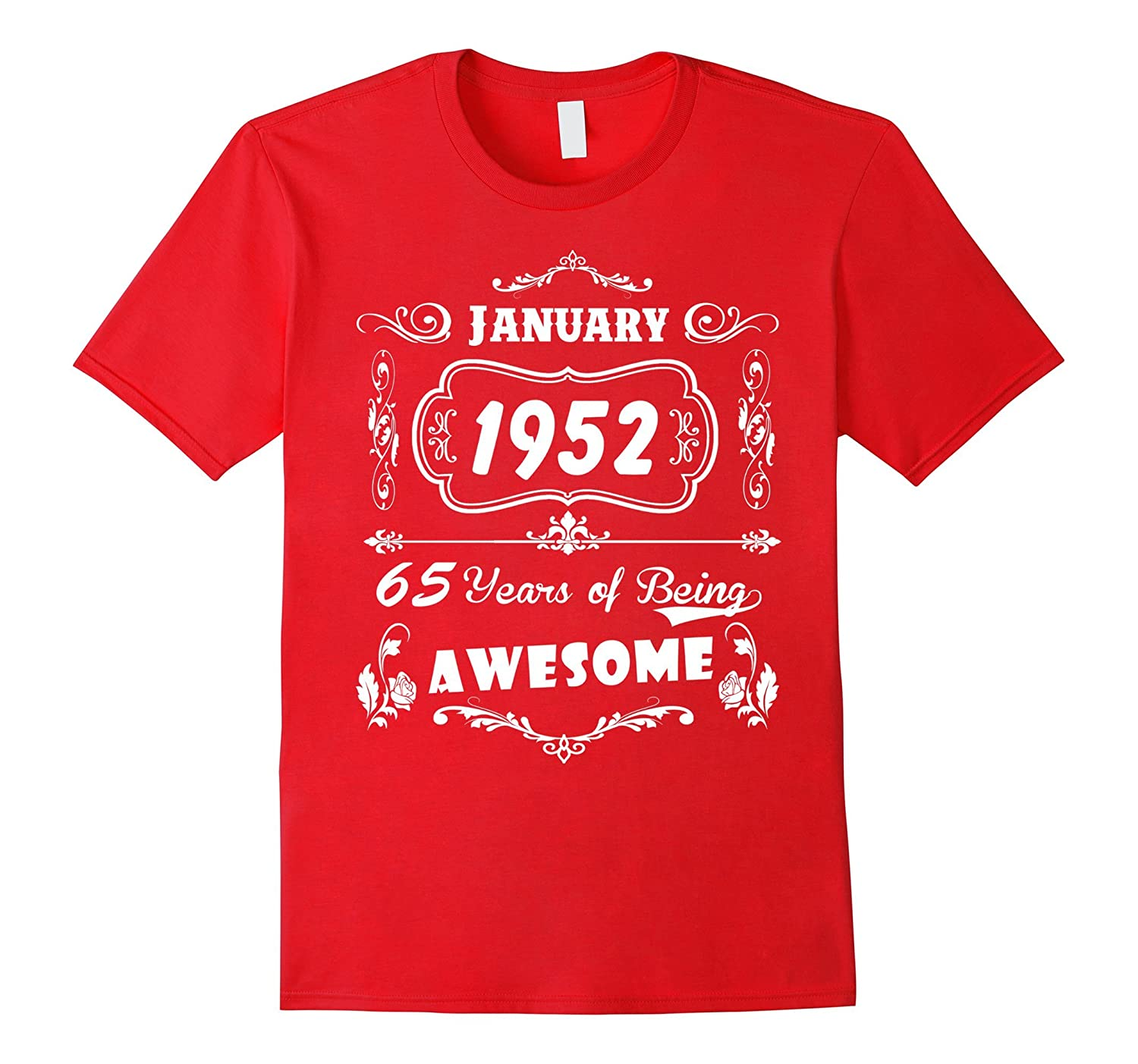 Womens January 1952 65 Years Of Being Awesome T Shirt-Vaci
