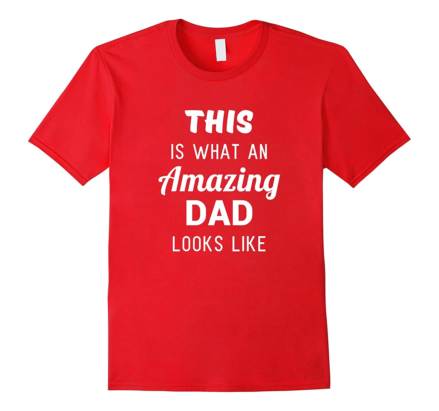 Funny Fathers Day Shirt Gift from Son Daughter Kids Wife-PL