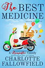 The Best Medicine (Dilbury Village #3) Kindle Edition
