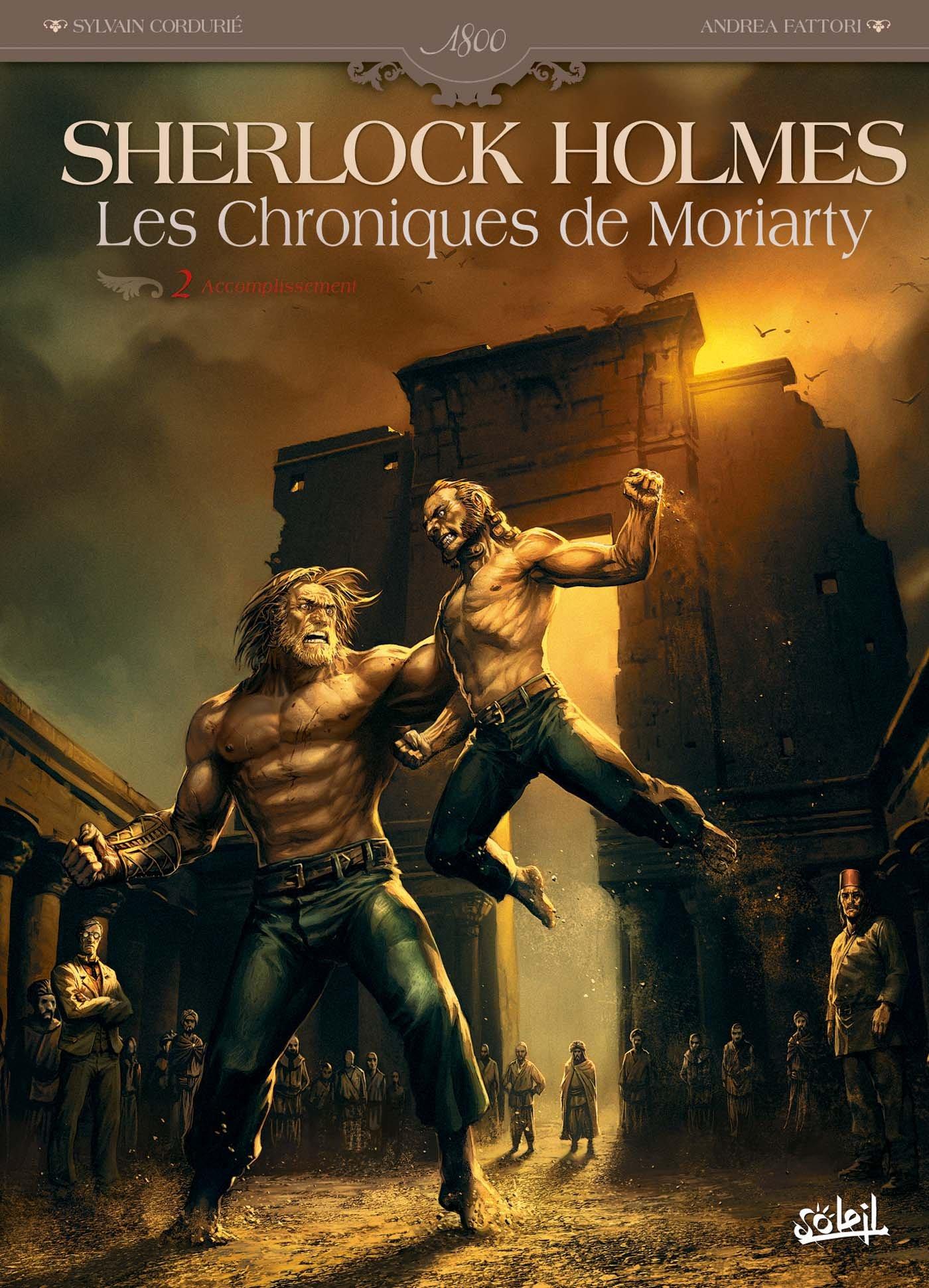 Sherlock Holmes - Les Chroniques de Moriarty - T02 - Accomplissement PDF