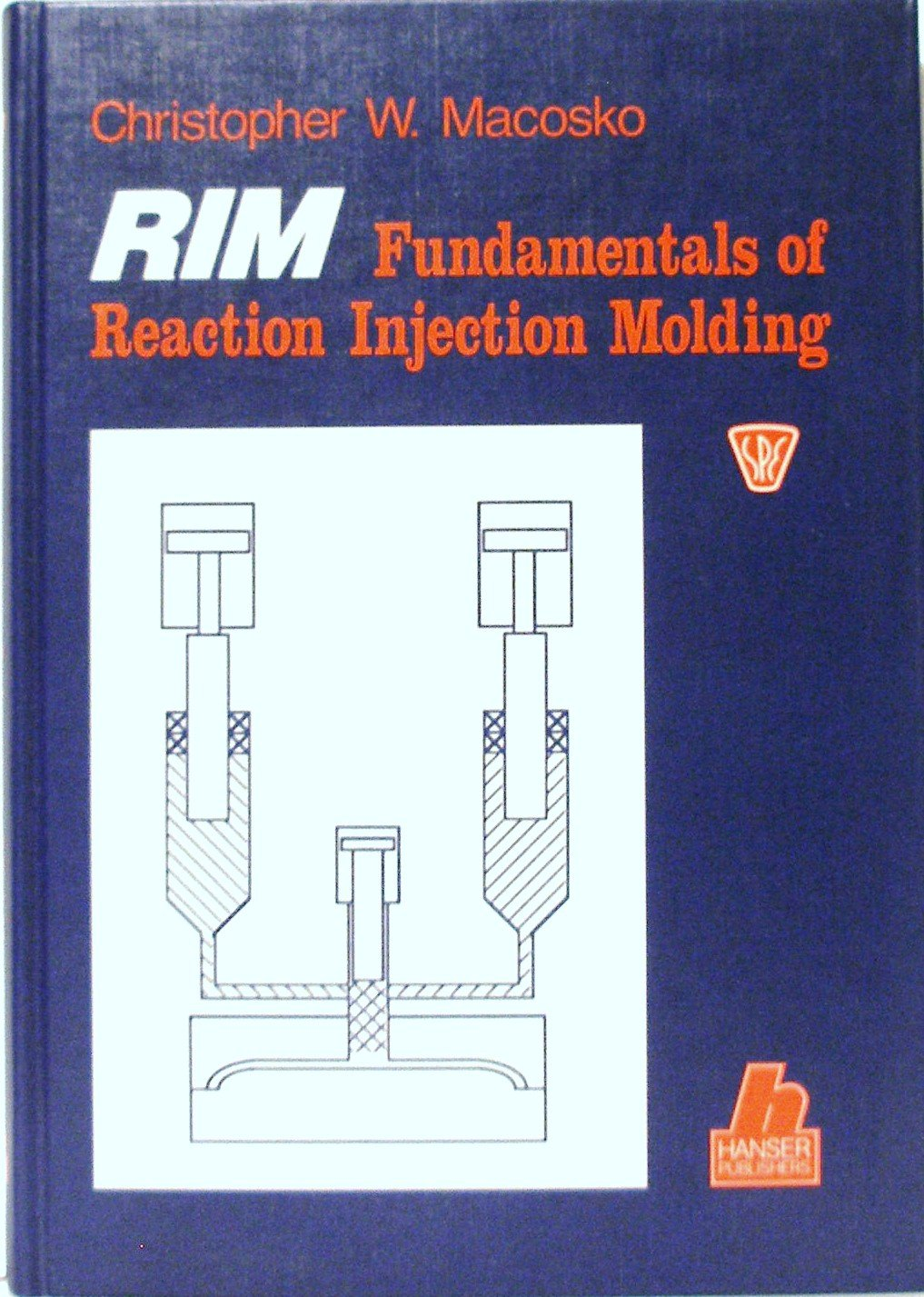 Rim, Fundamentals of Reaction Injection Molding: Christopher W