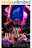Into the Madness: A Reverse Harem Series (The Villainous Wonderland Series Book 1)