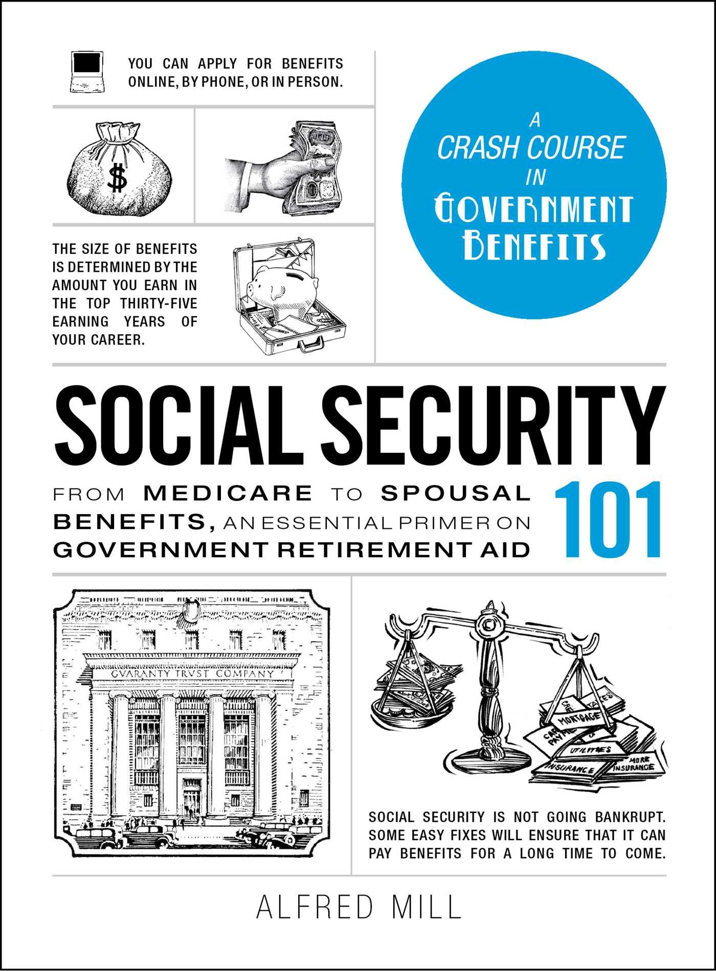 Download Social Security 101: From Medicare to Spousal Benefits, an Essential Primer on Government Retirement Aid (Adams 101) ebook