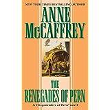 The Renegades of Pern (Dragonriders of Pern Series)