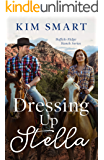 Dressing Up Stella (Buffalo Ridge Ranch Series Book 4)