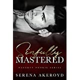 Sinfully Mastered (Naughty Nookie Book 2)