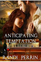Anticipating Temptation Kindle Edition
