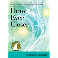 Draw Ever Closer (30 Days with a Great Spiritual Teacher)