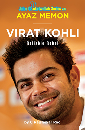 Virat Kohli: Reliable Rebel