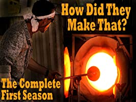 How Did They Make That? - The Complete First Season