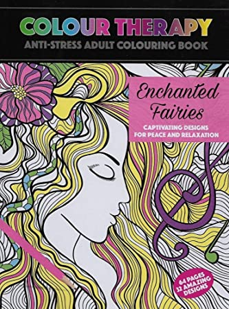 Colour Therapy The Anti Stress Colouring Book Enchanted