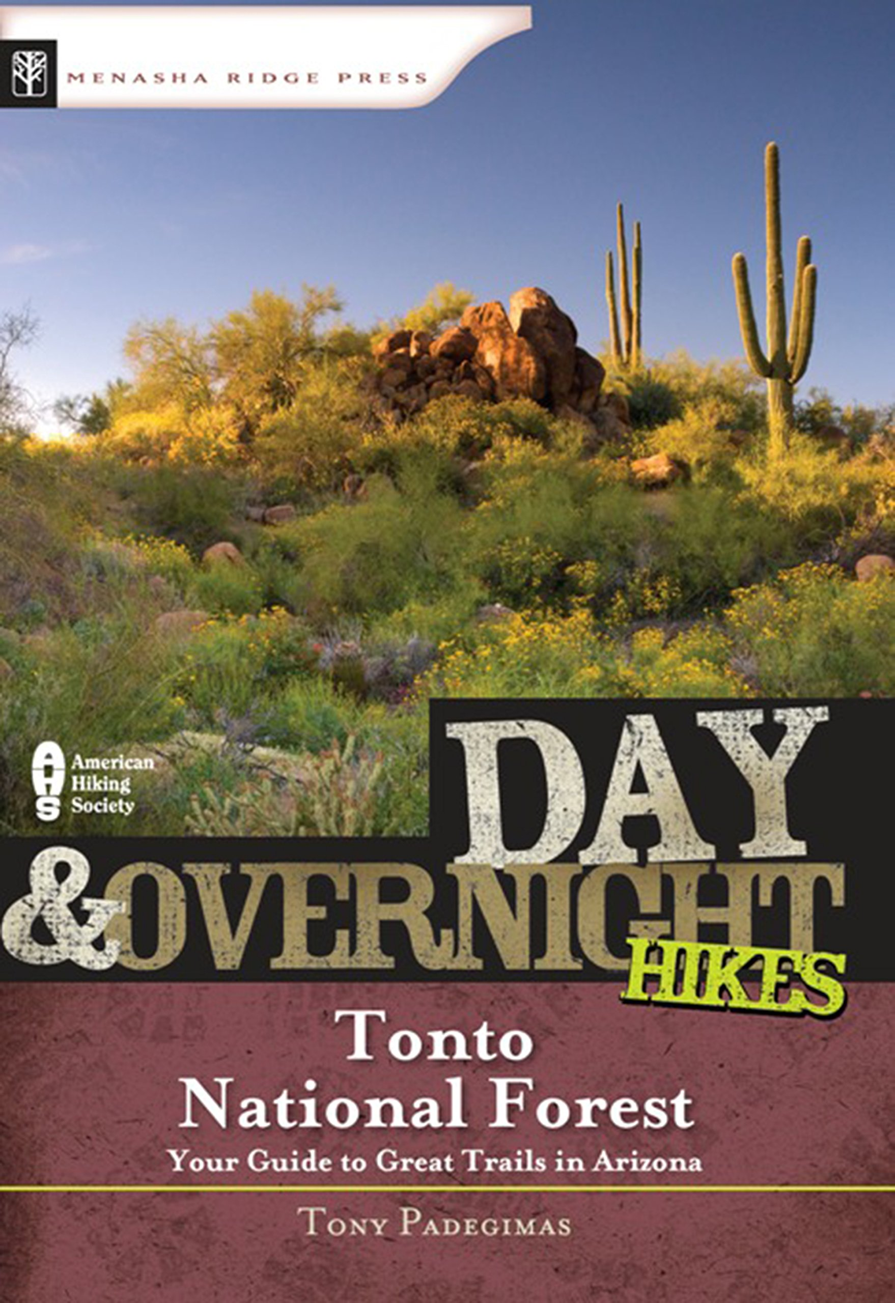 Day and Overnight Hikes: Tonto National Forest ebook