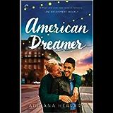 American Dreamer: An LGBTQ Romance (Dreamers Book 1)