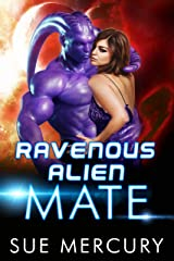 Ravenous Alien Mate (Savage Martians Book 3) Kindle Edition