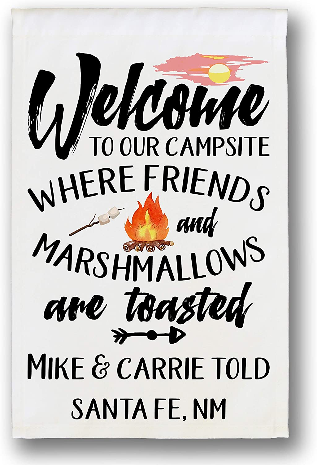 Happy Camper World Personalized Camping Flag, Welcome to Our Campsite Where Friends and Marshmallows are Toasted, Plus 2 Lines of Custom Text, White Fabric