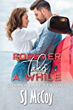 Forever Takes a While (Summer Lake Seasons Book 5)