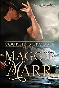 Courting Trouble (Powder Springs Book 1)