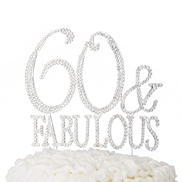 Ella Celebration 60 Fabulous Cake Topper 60th Birthday Decoration