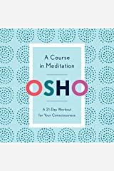 A Course in Meditation: A 21-Day Workout for Your Consciousness Audible Audiobook