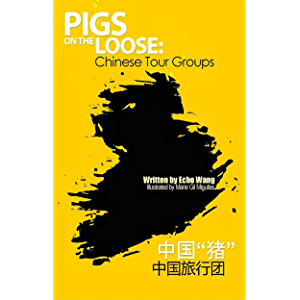 Pigs on the Loose: Chinese Tour Groups