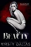 BEAUTY, A Blaire's World Dark Romance (Beauty's Duet Book 1)