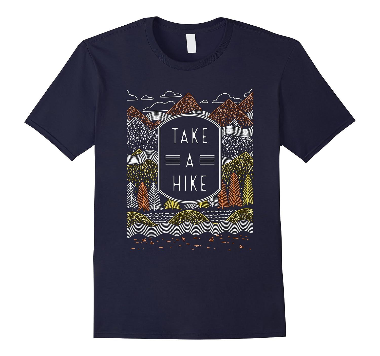Go Take A Hike T Shirt - Hike Mountain Shirt, Men / Women-FL