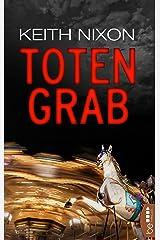 Totengrab: Solomon Gray Reihe, Band 1 (Detective Solomon Gray) (German Edition) Kindle Edition