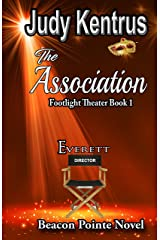 The Association Everett: Footlight Theater Book 1 (Beacon Pointe) Kindle Edition