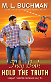 They Both Hold the Truth (Oregon Firebirds Book 4)