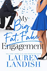 My Big Fat Fake Engagement Kindle Edition