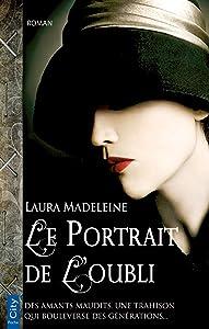 Le portrait de l'oubli (French Edition)