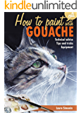HOW TO PAINT (cats) with GOUACHE