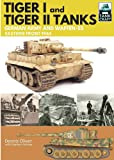 Tiger I and Tiger II: Tanks of the German Army and Waffen-SS: Eastern Front 1944 (Tankcraft)