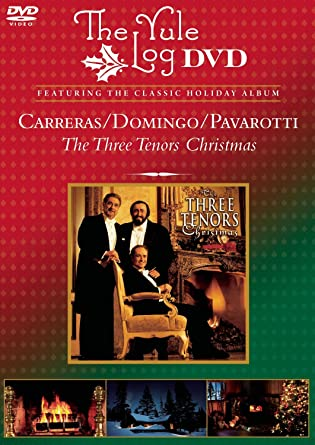 The Three Tenors Christmas - The Yule Log DVD