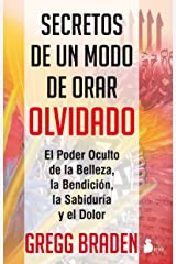 SECRETOS DE UN MODO DE ORAR OLVIDADO (Spanish Edition) Kindle Edition