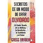 SECRETOS DE UN MODO DE ORAR OLVIDADO (Spanish Edition)