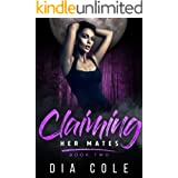 Claiming Her Mates Book Two: A reverse harem paranormal romance series
