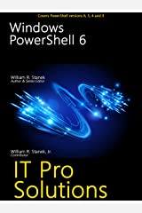 Windows PowerShell 6 (IT Pro Solutions) Kindle Edition