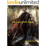 The Last of the Sages (Book #1 of the Sage Saga)
