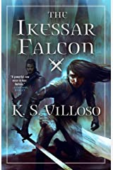 The Ikessar Falcon (Chronicles of the Bitch Queen Book 2) Kindle Edition