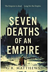 Seven Deaths of an Empire Hardcover