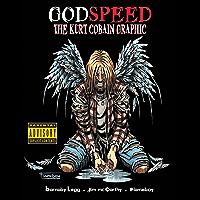 Godspeed: The Kurt Cobain Graphic Novel