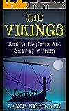 The Vikings: Raiders, Explorers And Seafaring Warriors