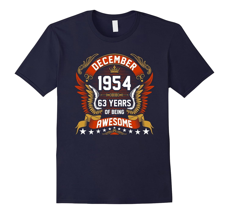 December 1954 63th Birthday 63 Years Old Gift T-Shirt-Art
