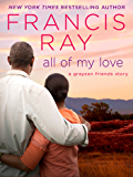 All of My Love (Grayson Friends Book 9)