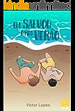 Ele salvou o meu verão (Projeto Estações Livro 1)