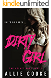 Dirty Girl: Part Two: A Kinky, Bad Boy Romance (The Velvet Rope Book 2)